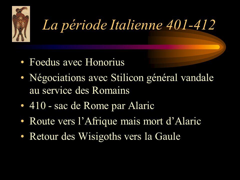 La période Italienne 401-412 Foedus avec Honorius