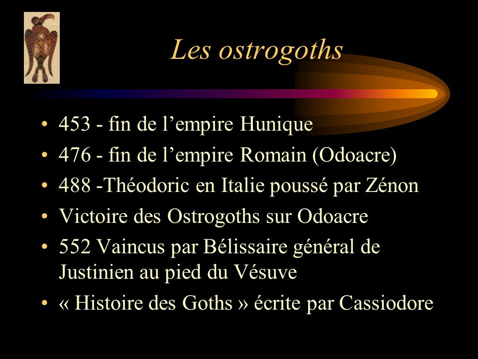 Les ostrogoths 453 - fin de l'empire Hunique