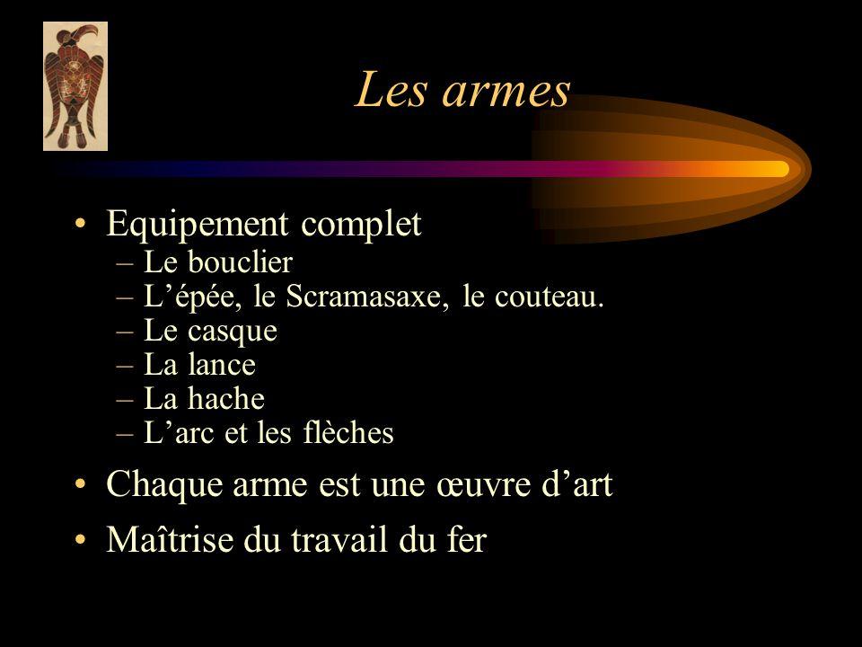 Les armes Equipement complet Chaque arme est une œuvre d'art