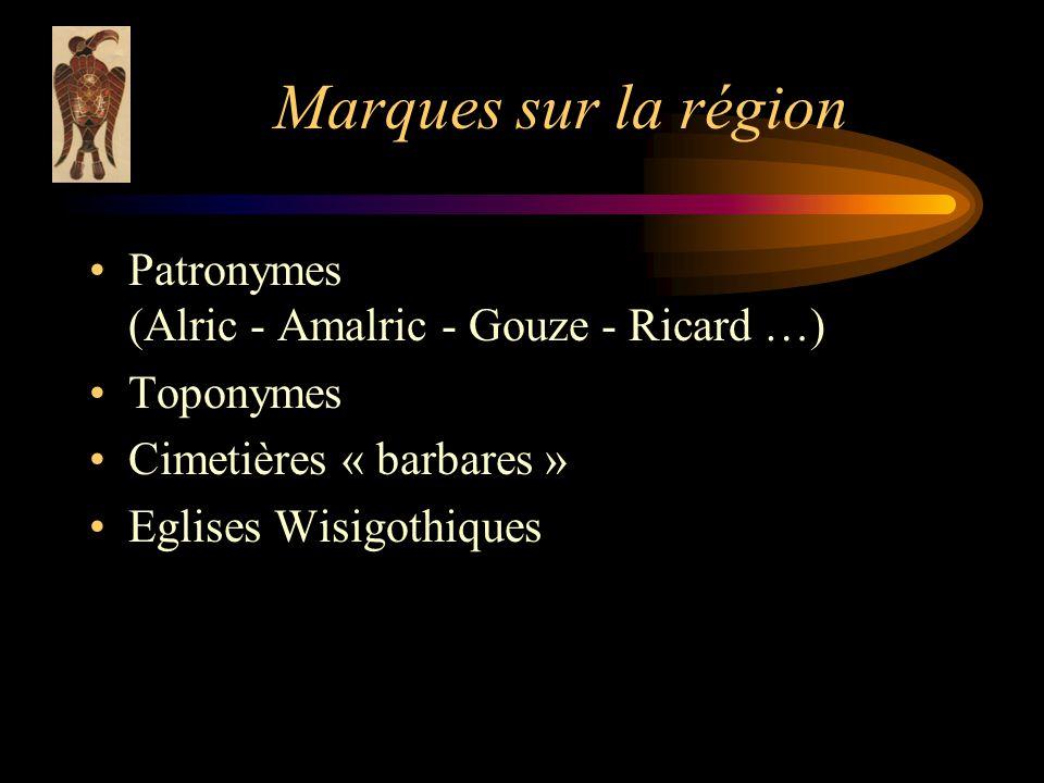 Marques sur la région Patronymes (Alric - Amalric - Gouze - Ricard …)