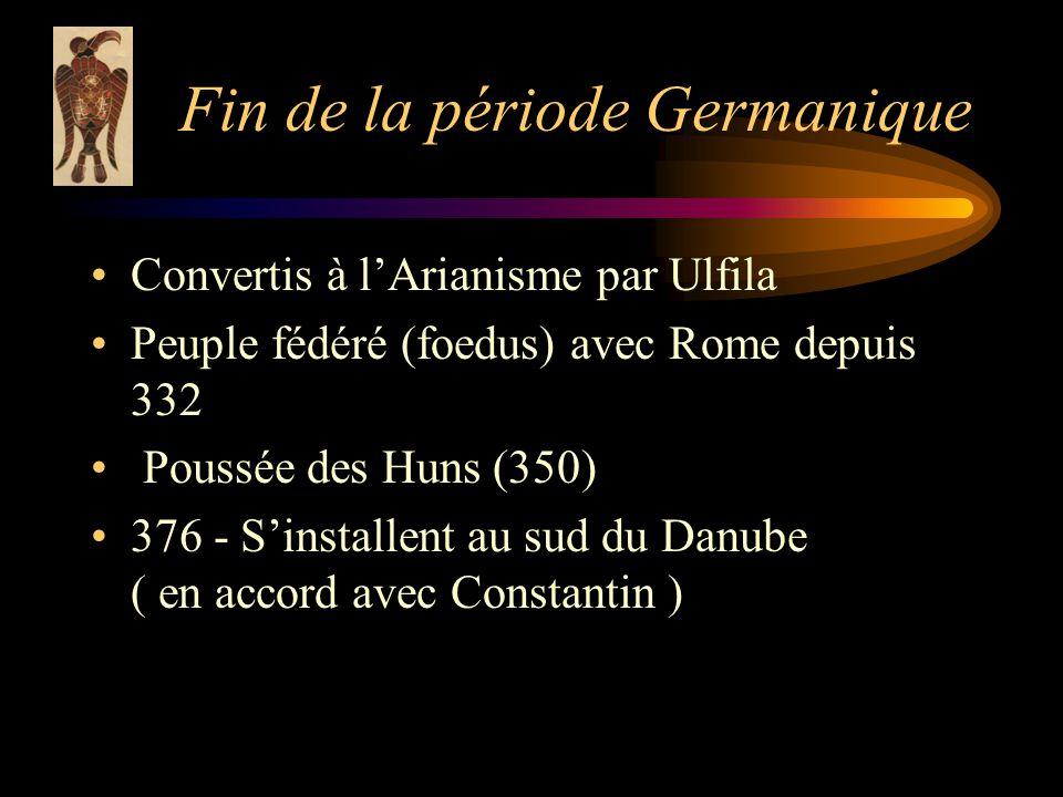 Fin de la période Germanique