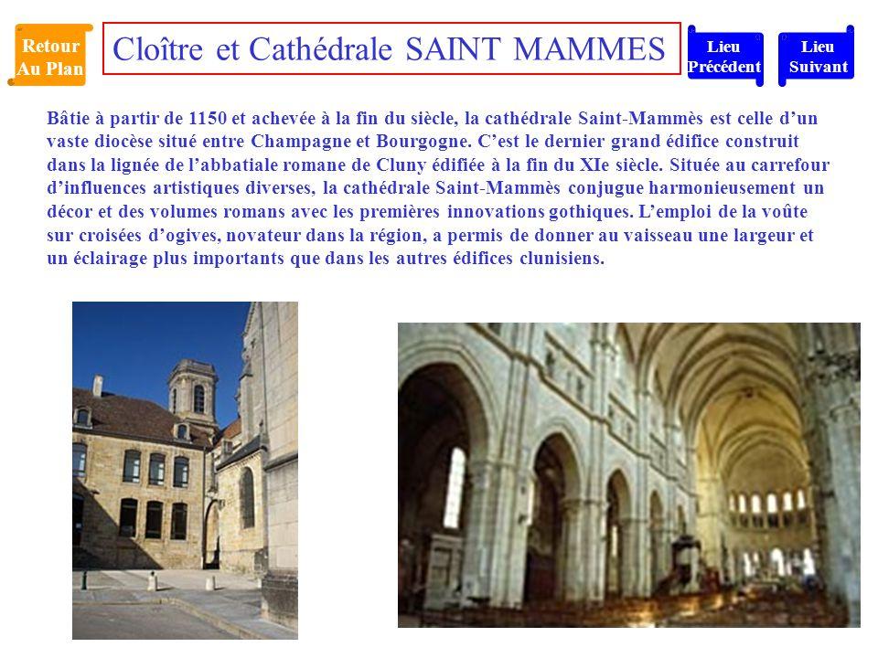 Cloître et Cathédrale SAINT MAMMES