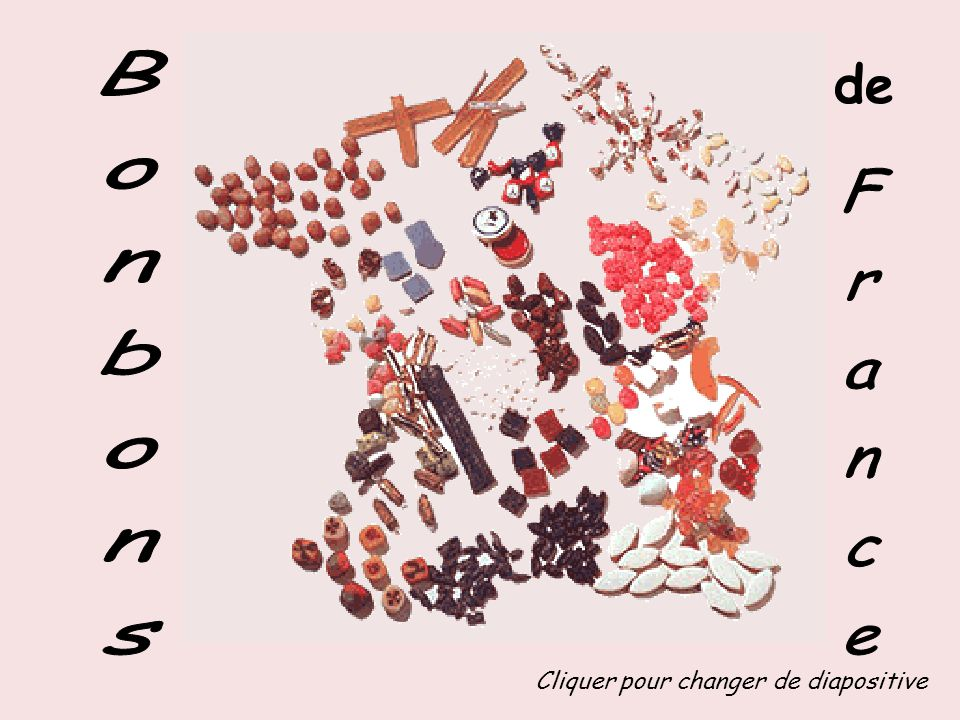 de Bonbons France Cliquer pour changer de diapositive