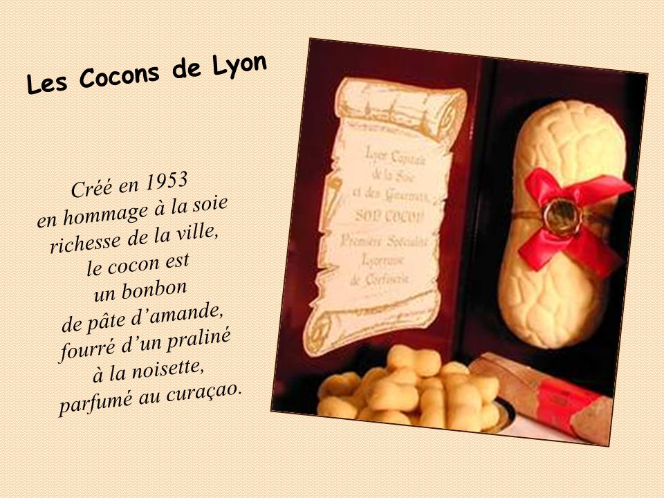 Les Cocons de Lyon Créé en 1953 en hommage à la soie