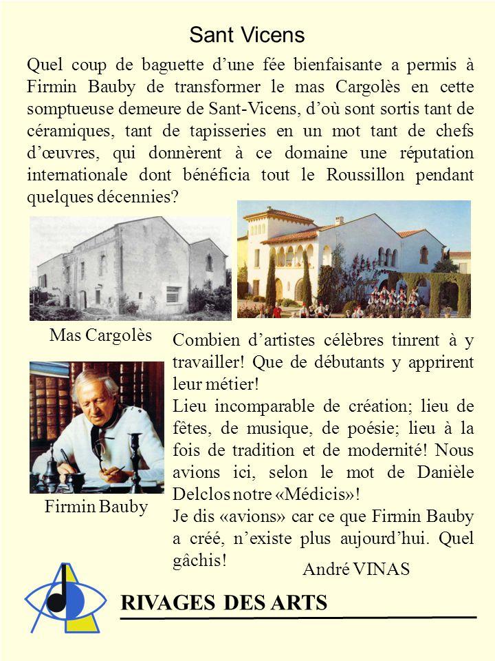 Sant Vicens RIVAGES DES ARTS