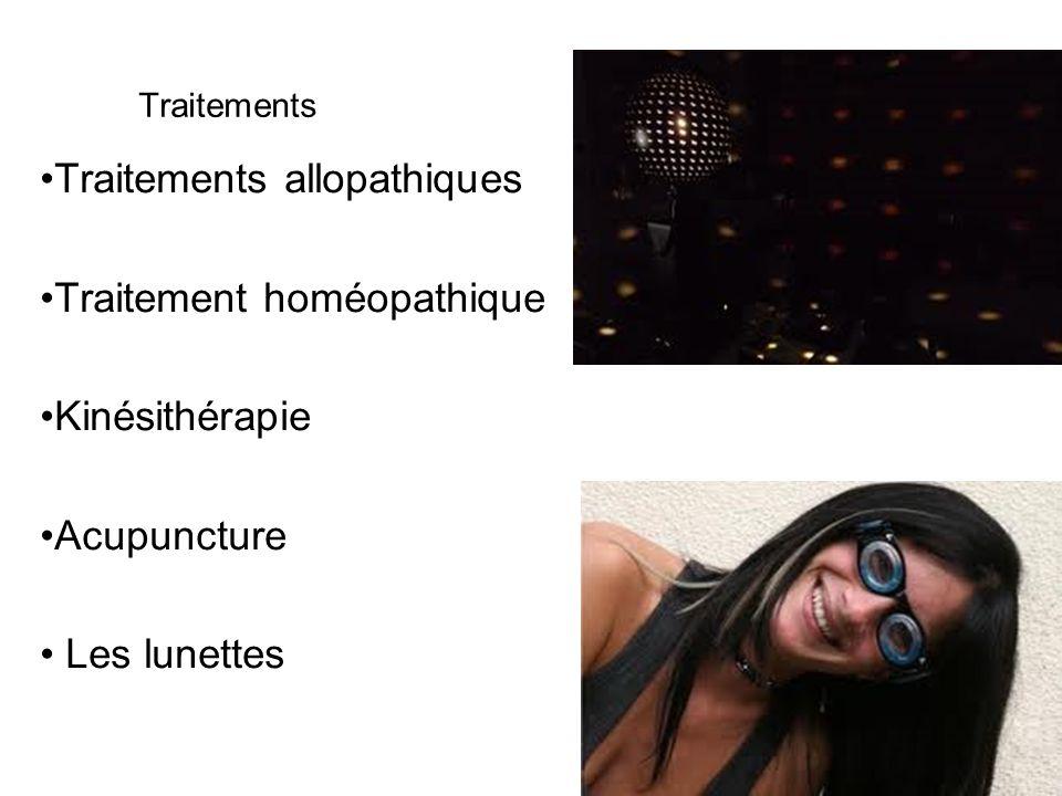 Traitements allopathiques Traitement homéopathique Kinésithérapie