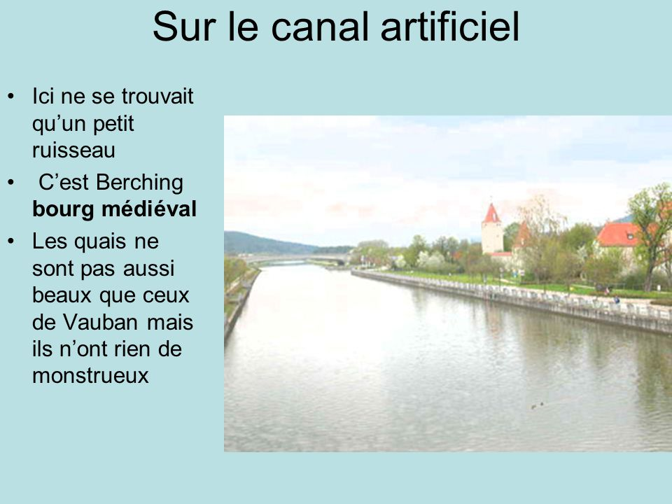 Sur le canal artificiel