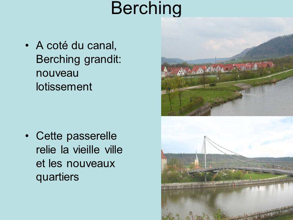 Berching A coté du canal, Berching grandit: nouveau lotissement