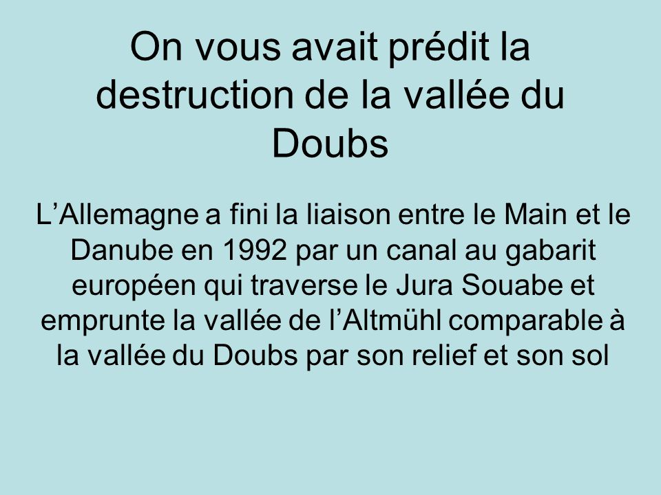 On vous avait prédit la destruction de la vallée du Doubs