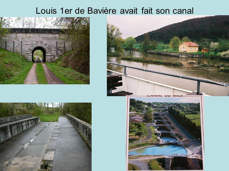 Louis 1er de Bavière avait fait son canal