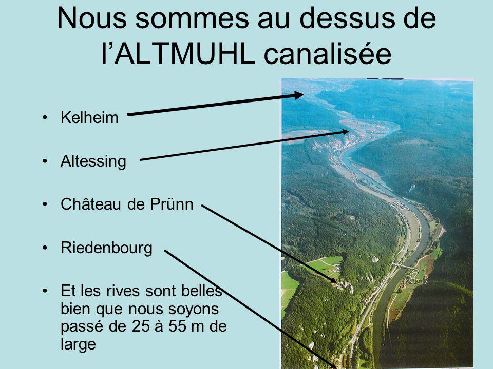 Nous sommes au dessus de l'ALTMUHL canalisée