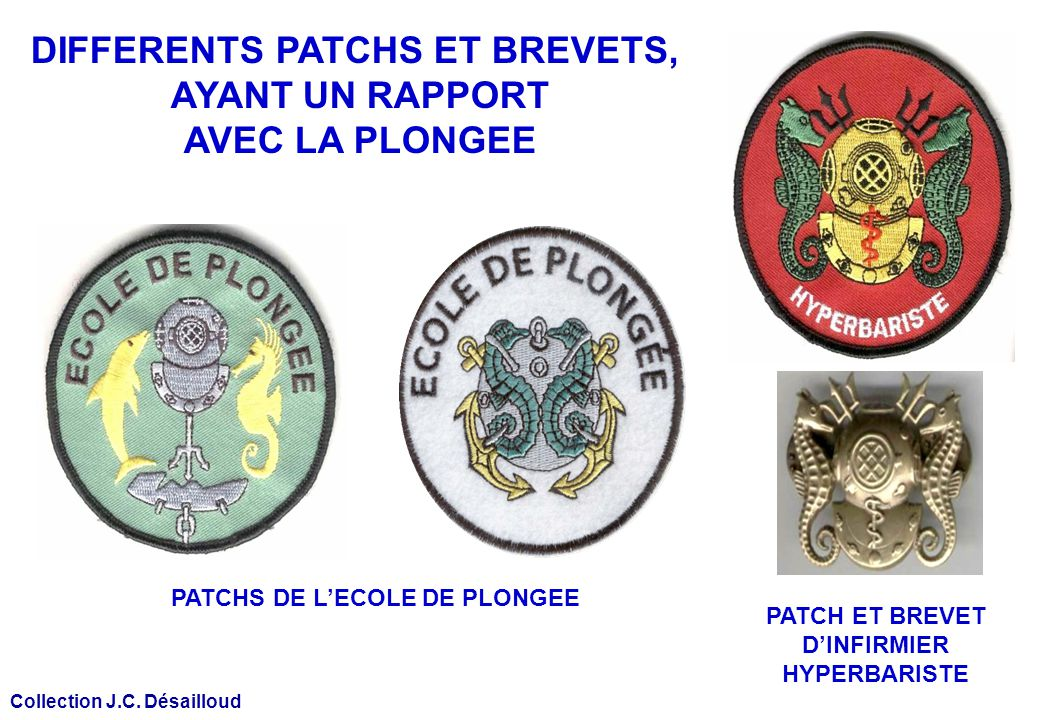DIFFERENTS PATCHS ET BREVETS, PATCHS DE L'ECOLE DE PLONGEE