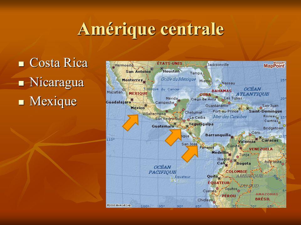 Amérique centrale Costa Rica Nicaragua Mexique