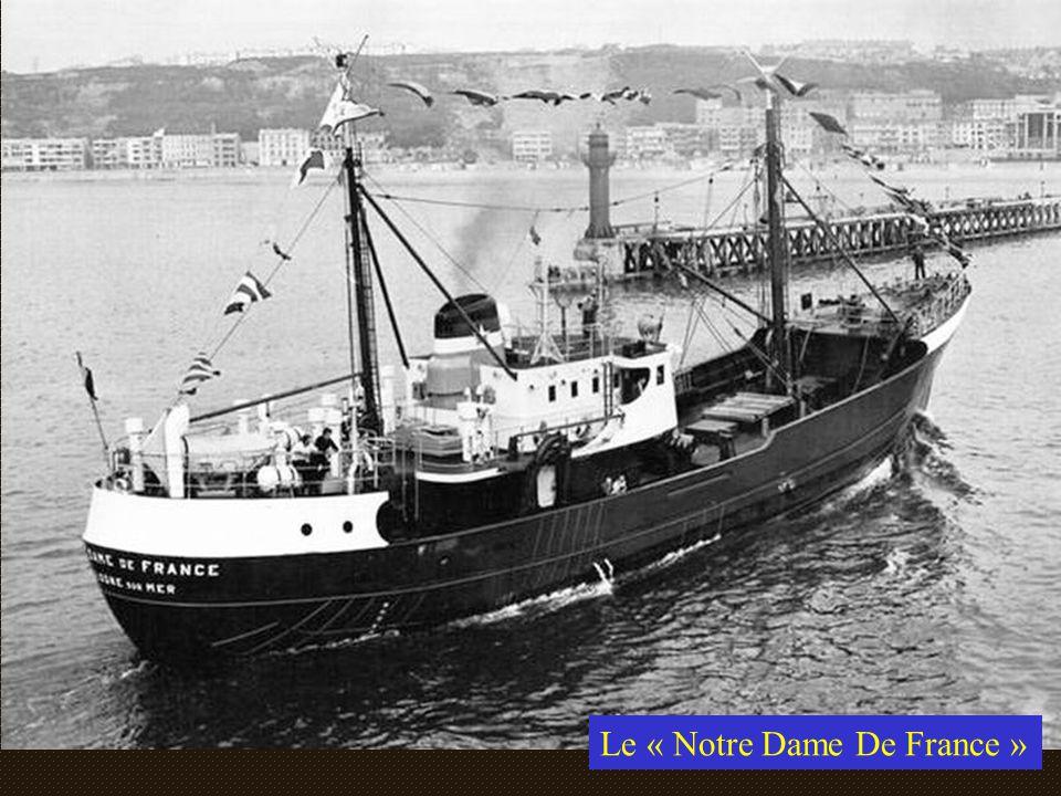 Le « Notre Dame De France »