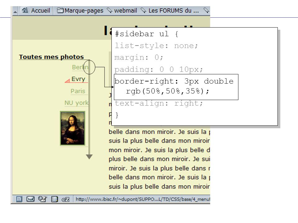 #sidebar ul { list-style: none; margin: 0; padding: 0 0 10px; border-right: 3px double rgb(50%,50%,35%);