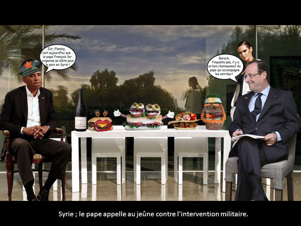 Syrie ; le pape appelle au jeûne contre l'intervention militaire.