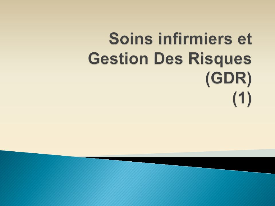 Soins infirmiers et Gestion Des Risques (GDR) (1)