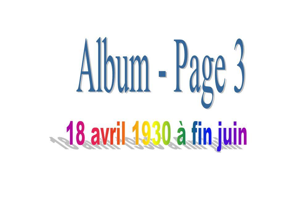 Album - Page 3 18 avril 1930 à fin juin