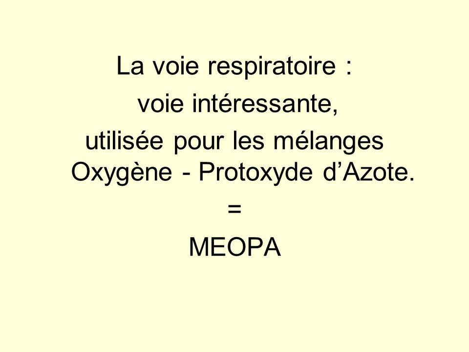 utilisée pour les mélanges Oxygène - Protoxyde d'Azote.