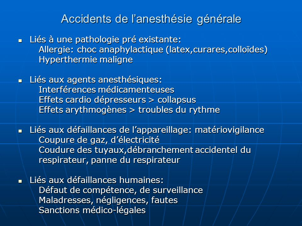 Accidents de l'anesthésie générale