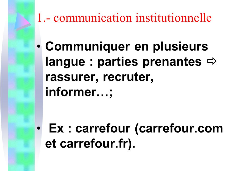 1.- communication institutionnelle