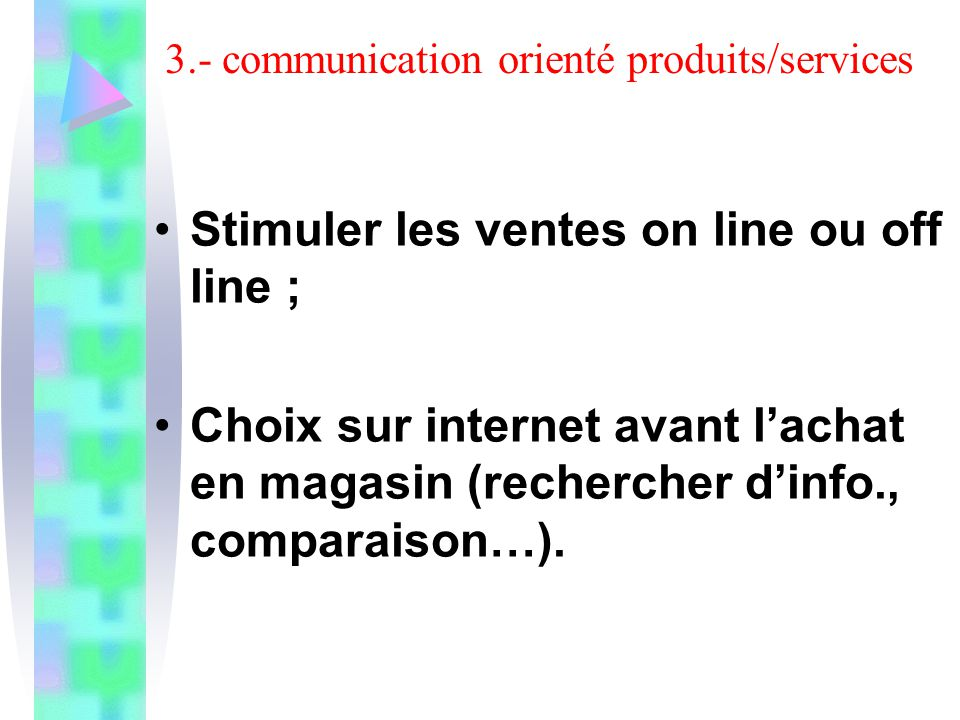 3.- communication orienté produits/services