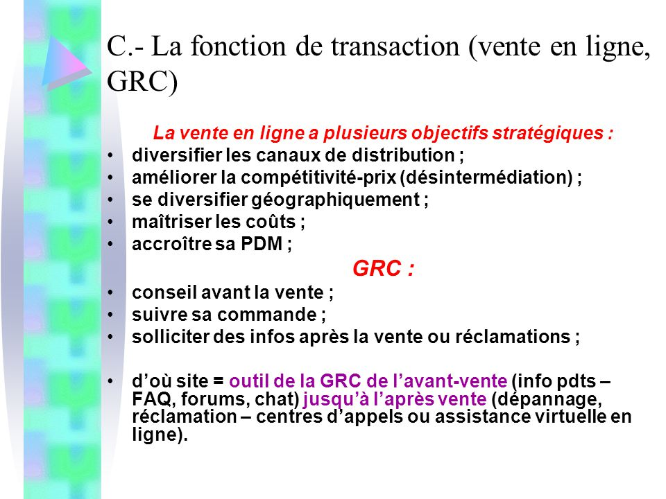 C.- La fonction de transaction (vente en ligne, GRC)
