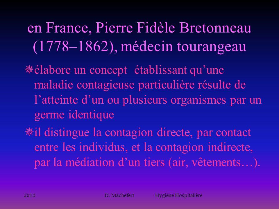 en France, Pierre Fidèle Bretonneau (1778–1862), médecin tourangeau