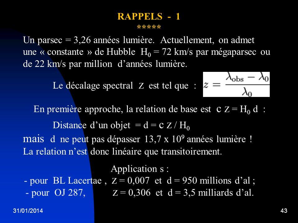 Un parsec = 3,26 années lumière. Actuellement, on admet