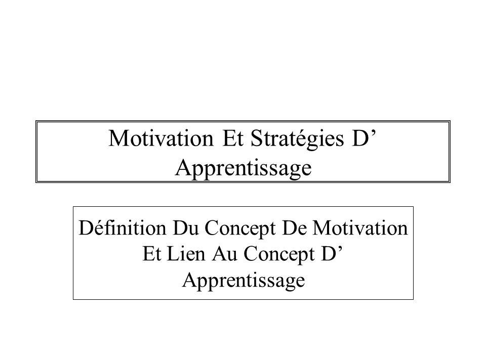Motivation Et Stratégies D' Apprentissage
