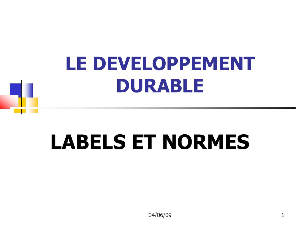 LE DEVELOPPEMENT DURABLE