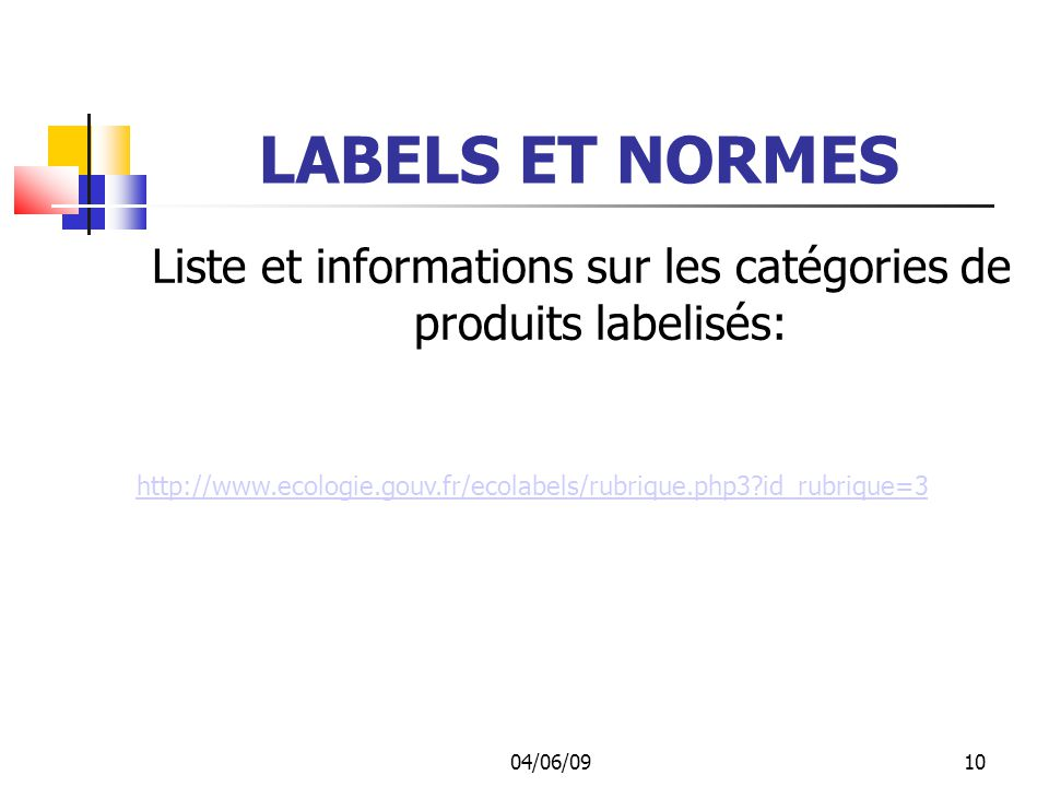 Liste et informations sur les catégories de produits labelisés: