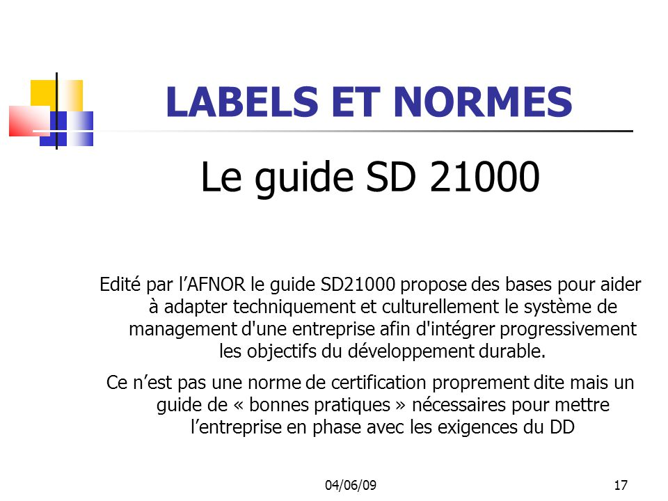LABELS ET NORMES Le guide SD 21000