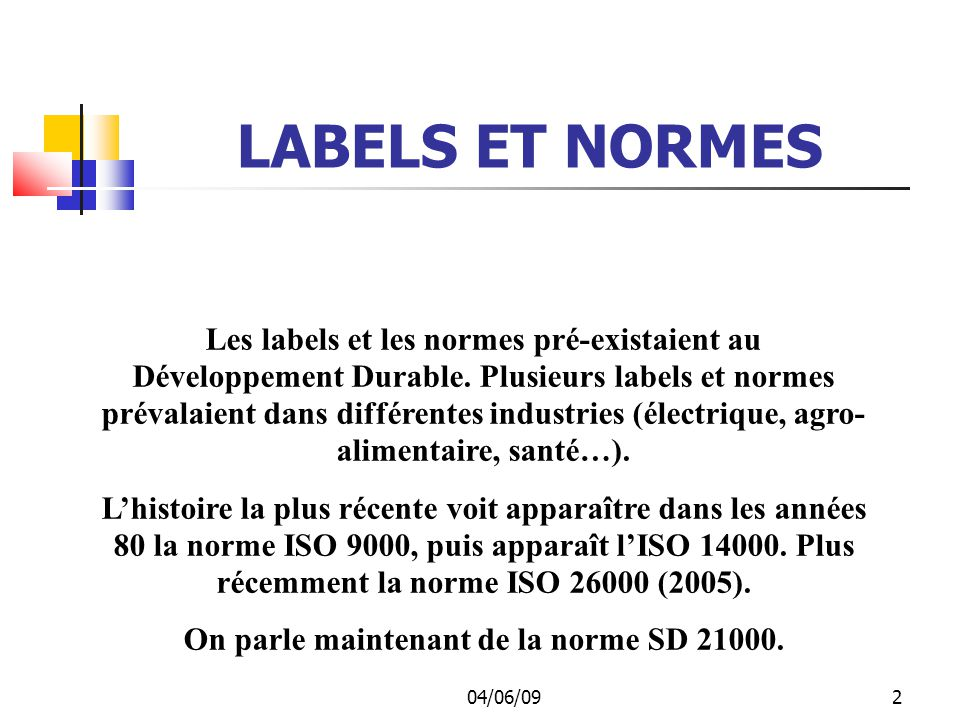 On parle maintenant de la norme SD 21000.