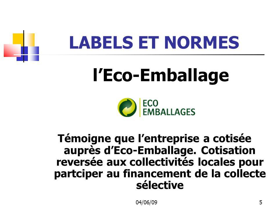 l'Eco-Emballage LABELS ET NORMES