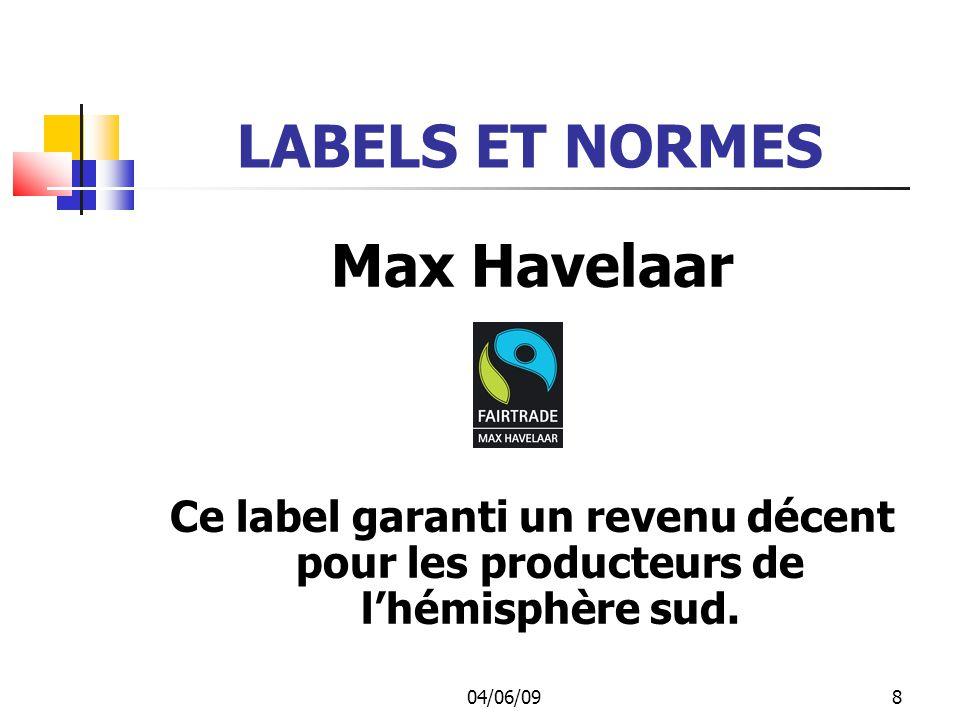 LABELS ET NORMES Max Havelaar