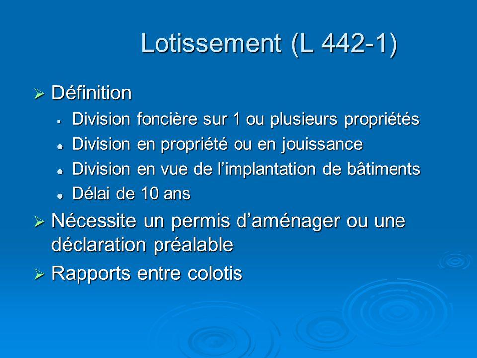 Lotissement (L 442-1) Définition