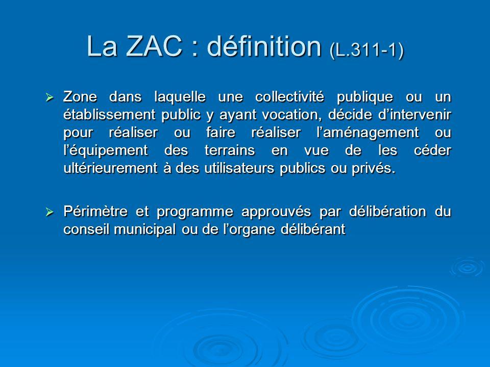 La ZAC : définition (L.311-1)