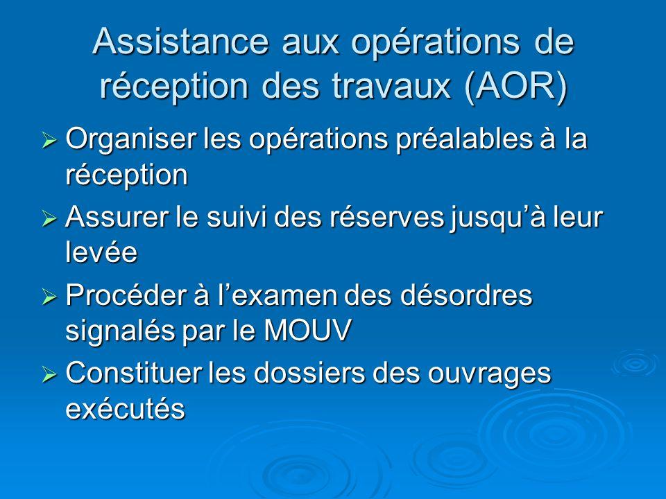 Assistance aux opérations de réception des travaux (AOR)