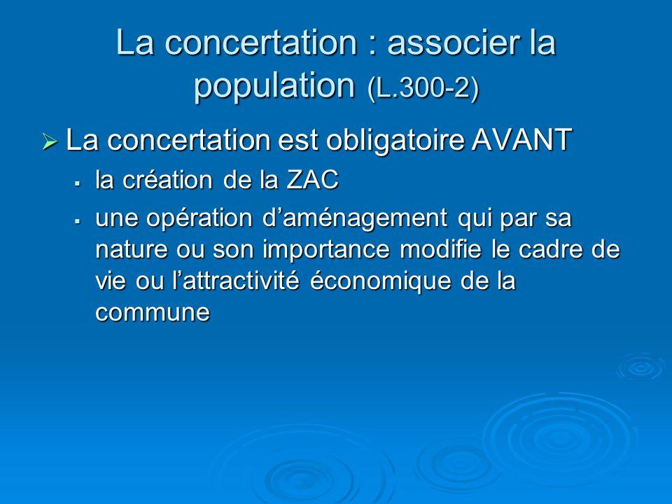 La concertation : associer la population (L.300-2)