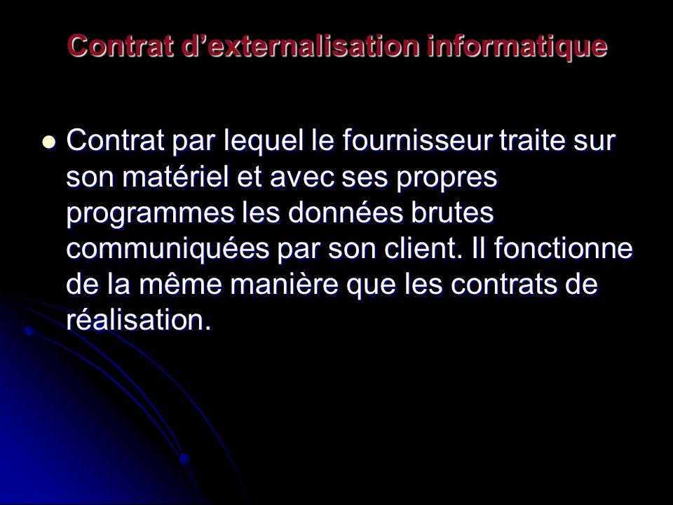 Contrat d'externalisation informatique