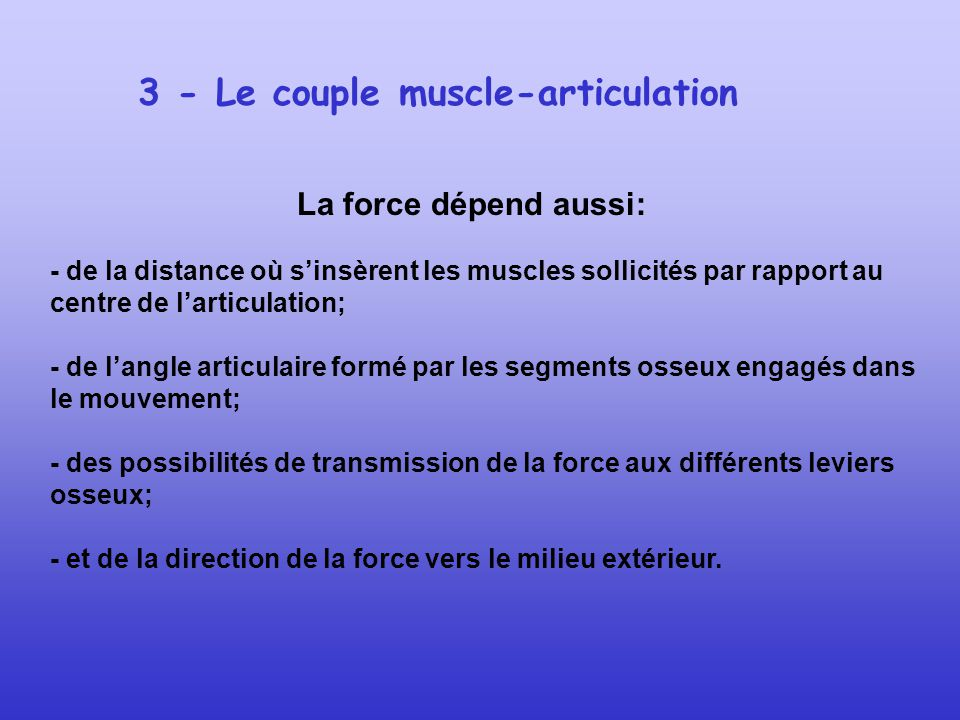 3 - Le couple muscle-articulation
