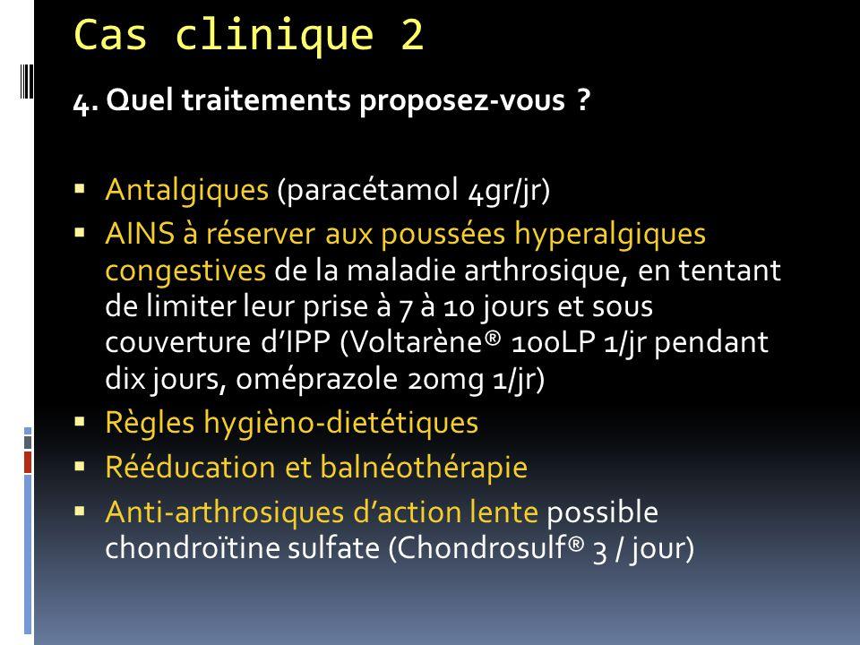 Cas clinique 2 4. Quel traitements proposez-vous