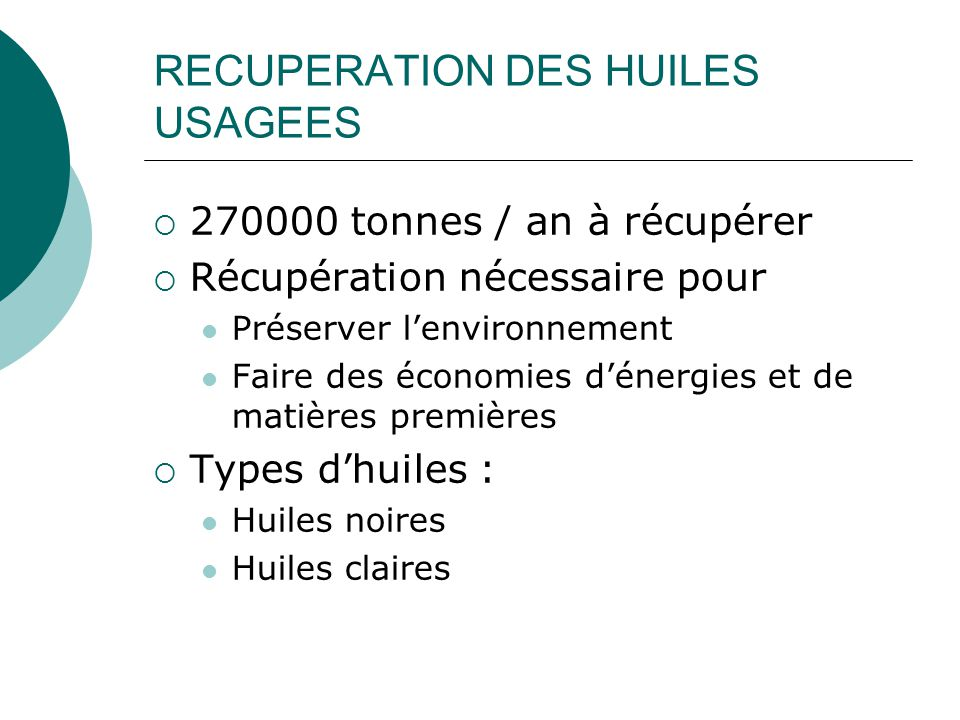 RECUPERATION DES HUILES USAGEES