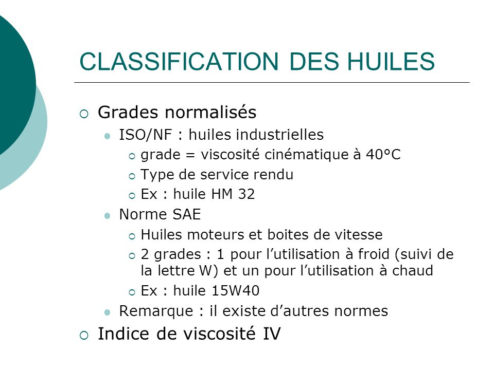 CLASSIFICATION DES HUILES