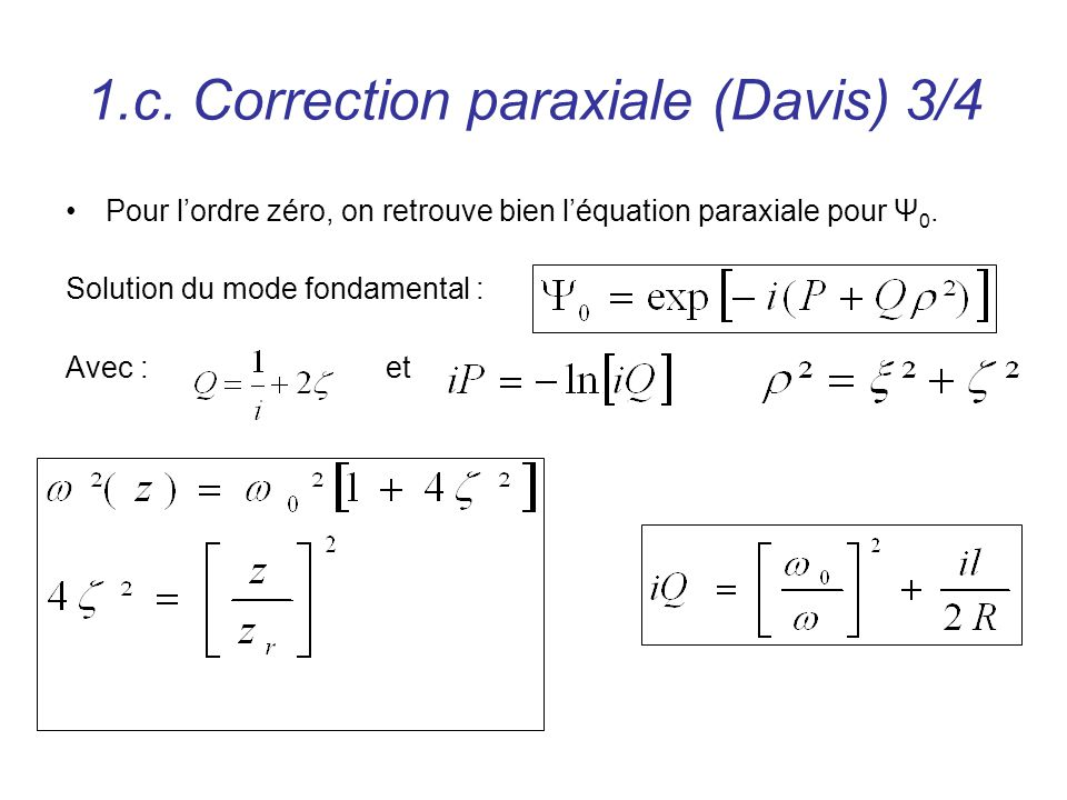 1.c. Correction paraxiale (Davis) 3/4