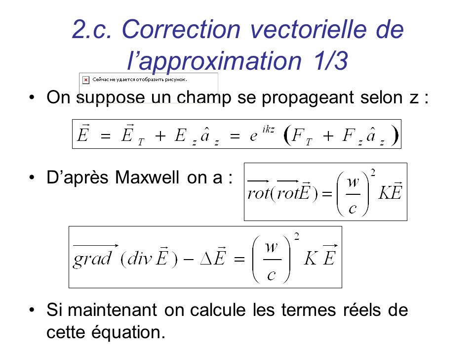 2.c. Correction vectorielle de l'approximation 1/3