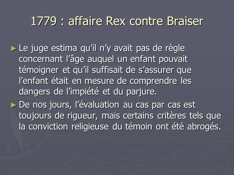 1779 : affaire Rex contre Braiser