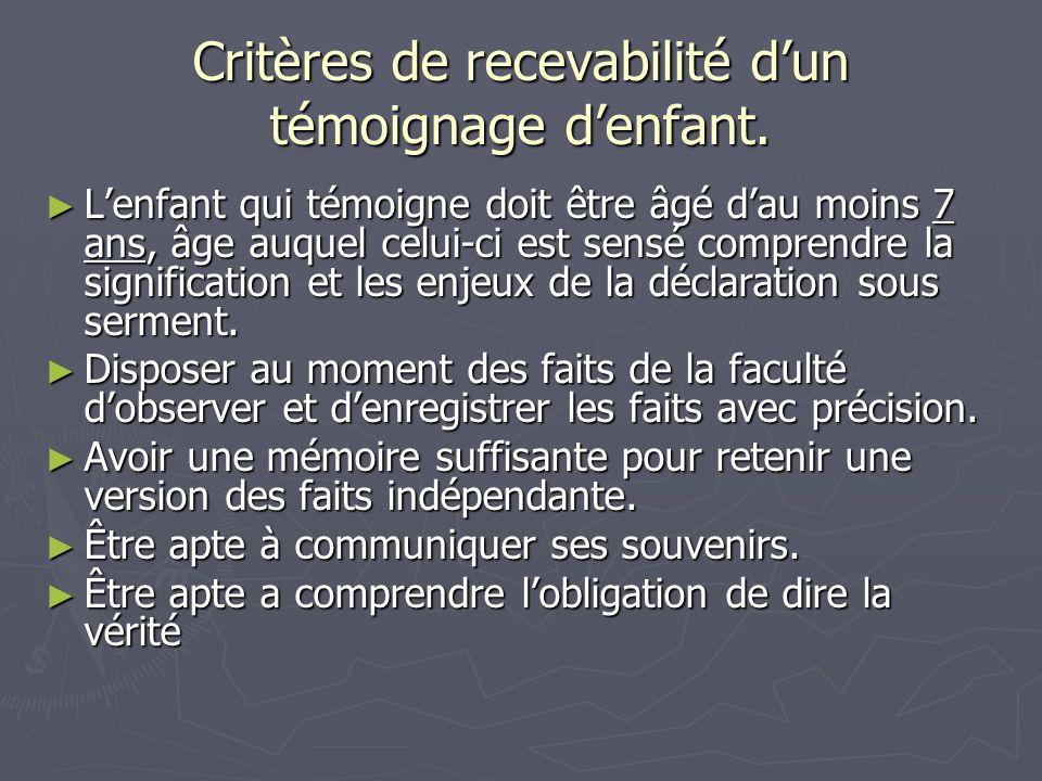 Critères de recevabilité d'un témoignage d'enfant.