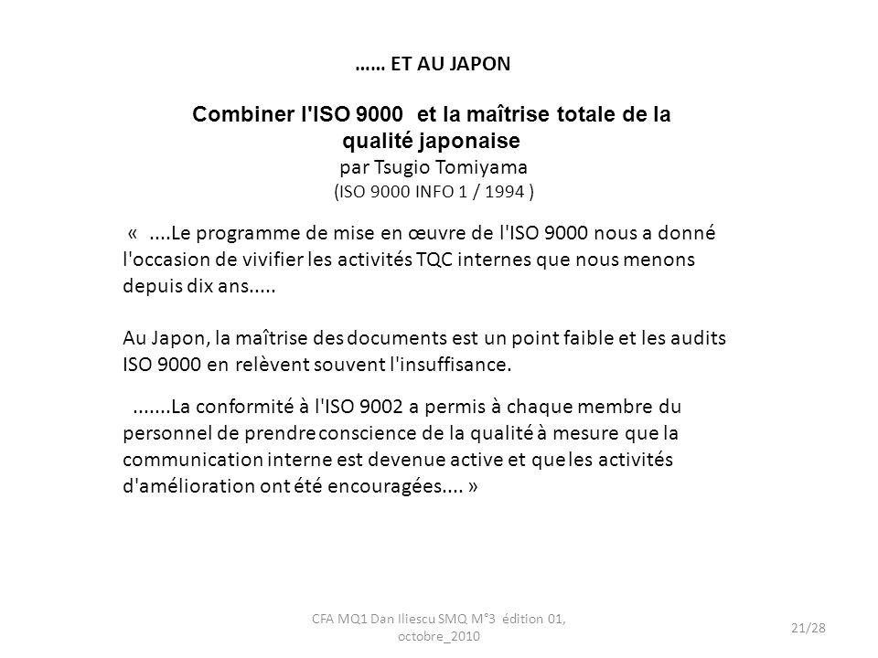 Combiner l ISO 9000 et la maîtrise totale de la qualité japonaise